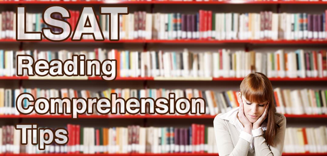 LSAT Reading Comprehension Tips