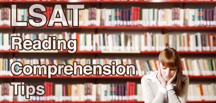 LSAT Reading Comprehension Tips