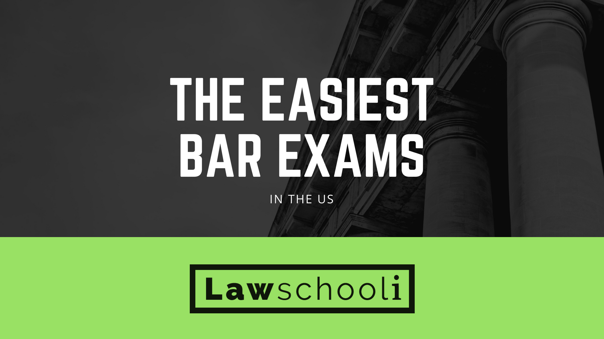 Easiest Bar Exam To Pass In The U S Lawschooli