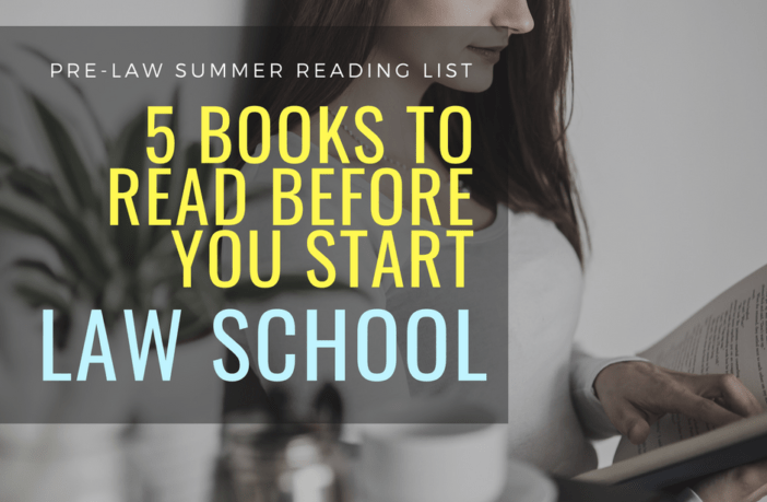 Best Books for Pre-law Students - Summer Reading Before You Start