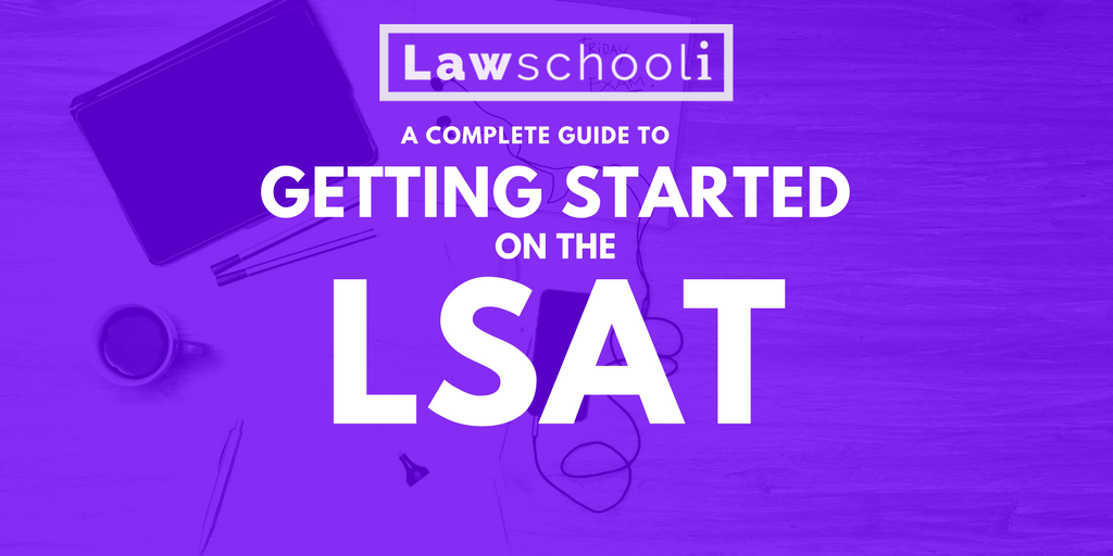 Getting started on the lsat a complete guide lawschooli getting started on the lsat a complete guide malvernweather Choice Image