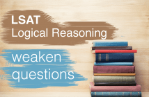 LSAT Weaken Questions (LR)