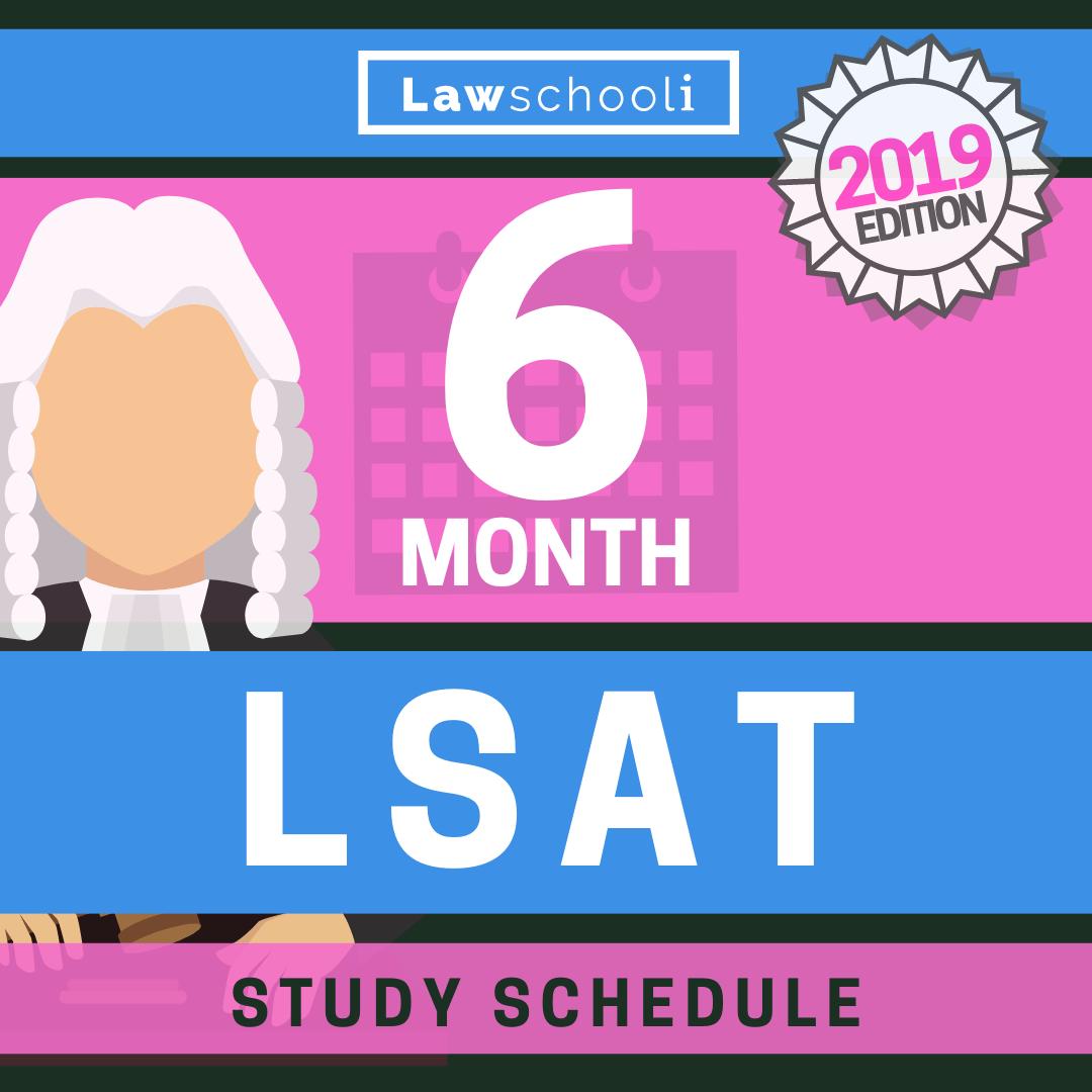 6 Month LSAT Study Schedule