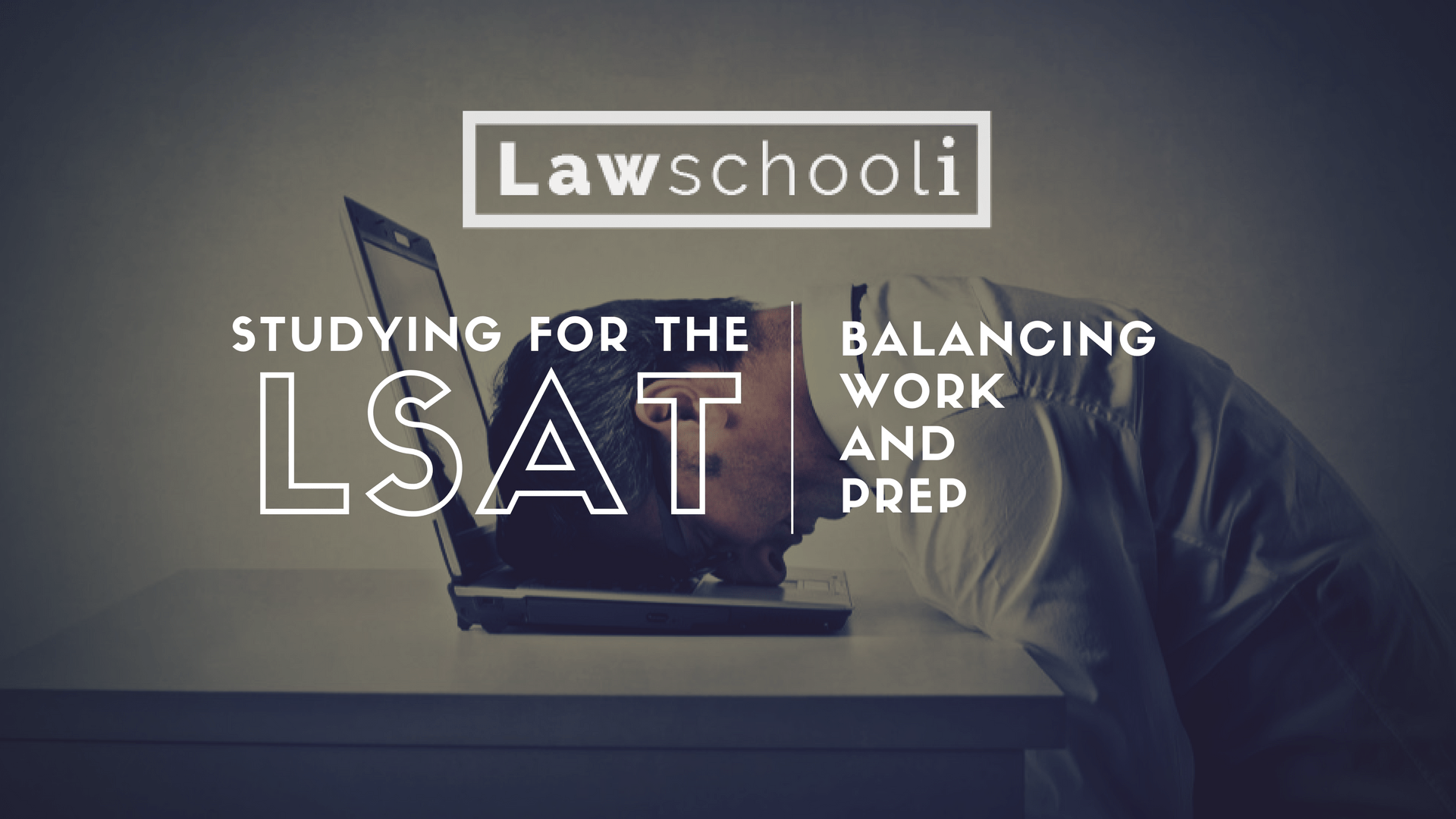 4 Tips On Studying For The LSAT While Working A Full Time Job