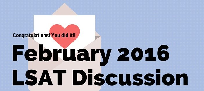February 2016 LSAT Discussion
