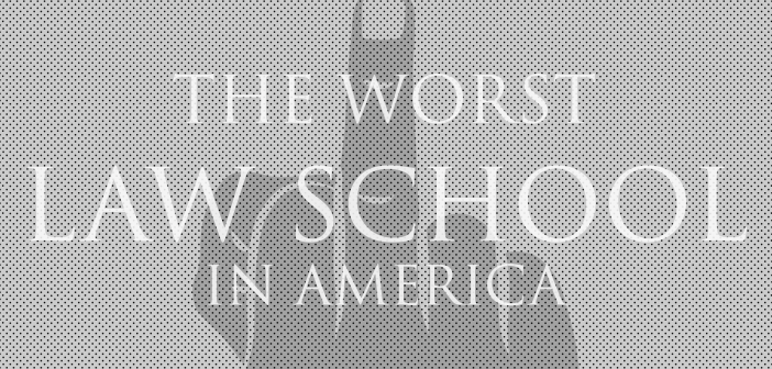 The Worst Law School in America