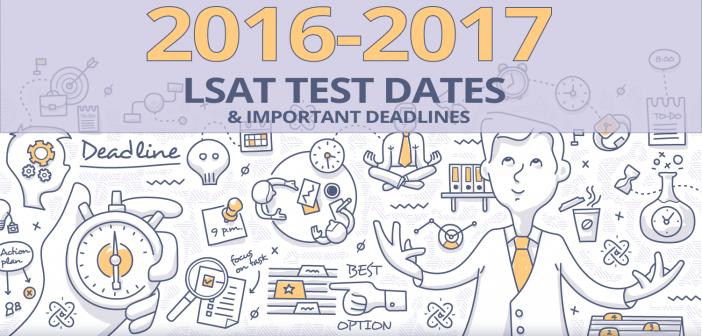 LSAT Test Dates 2016: Important LSAT Dates & Deadlines (2016 edition)