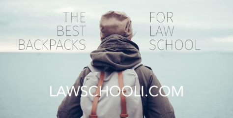 Best Backpacks for Law School