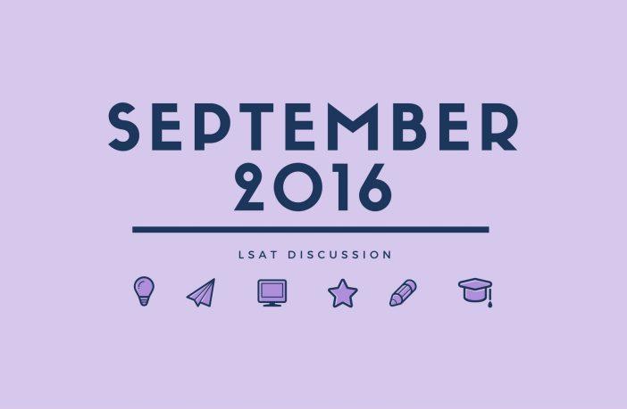 September 2016 LSAT Discussion