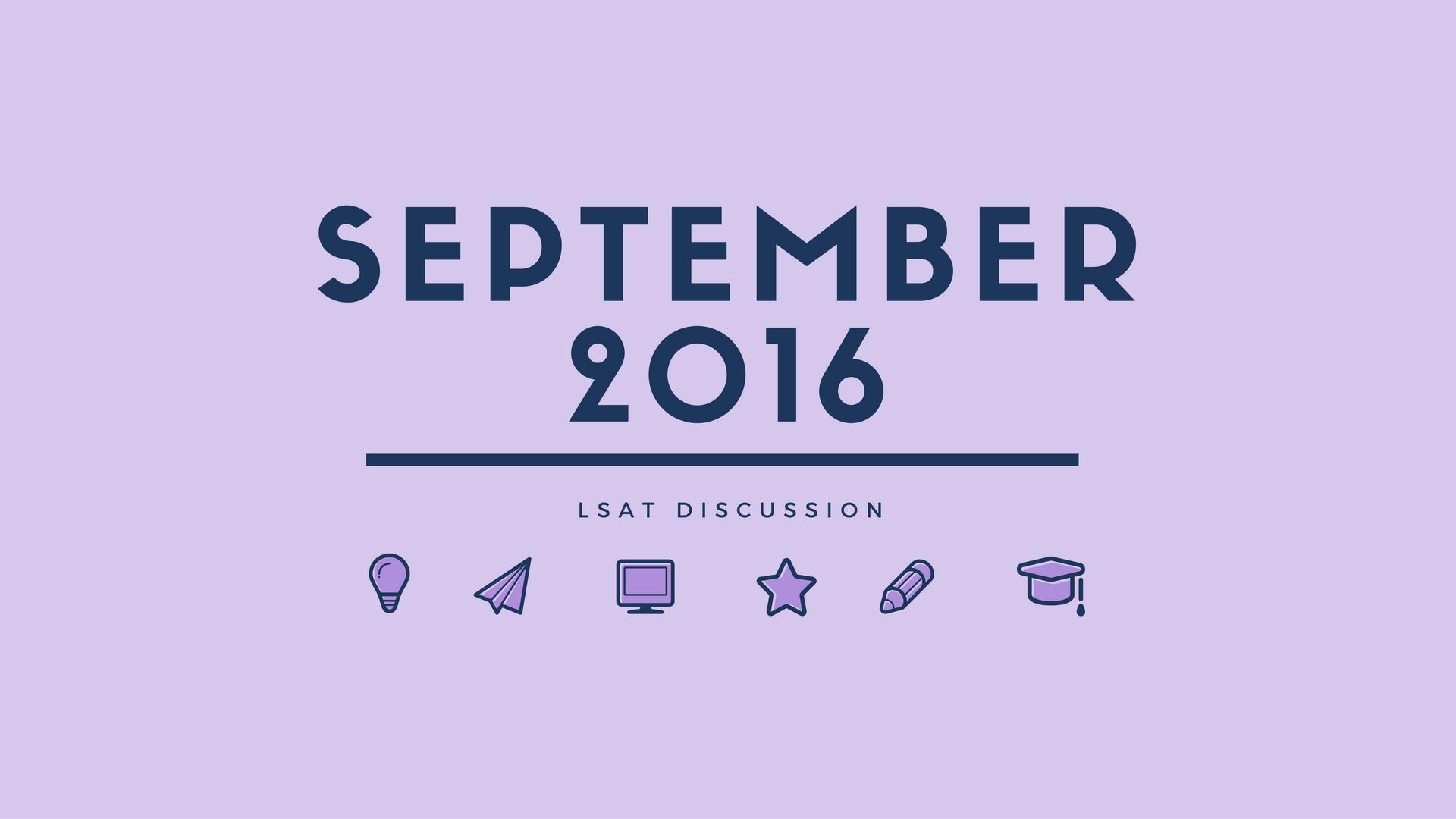 September 2016 lsat discussion lawschooli september 2016 lsat discussion geenschuldenfo Choice Image