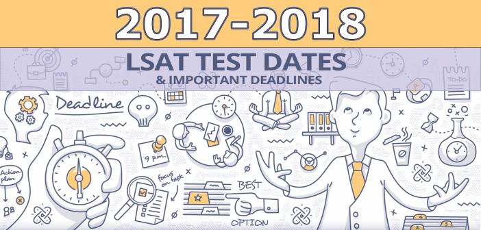 LSAT Test Dates 2017-2018: Important LSAT Dates & Deadlines (2017 edition)