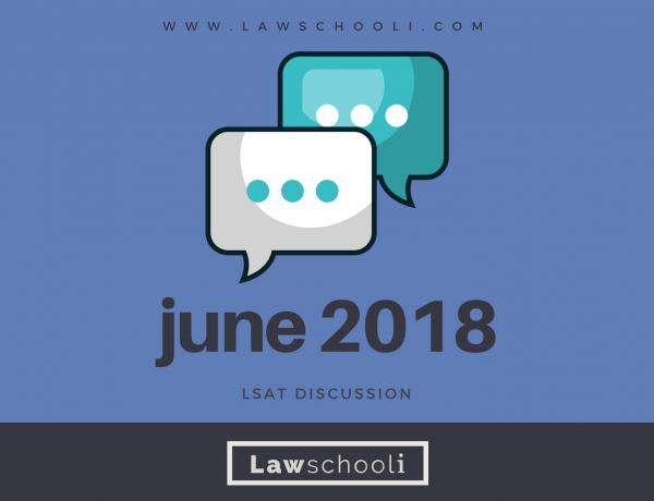 June 2018 LSAT Discussion
