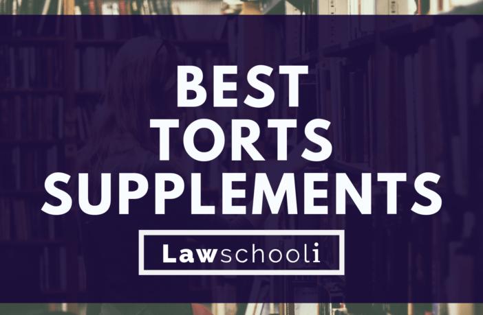 Best Torts Supplements - LawSchooli