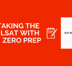 Taking The LSAT With No Preparation