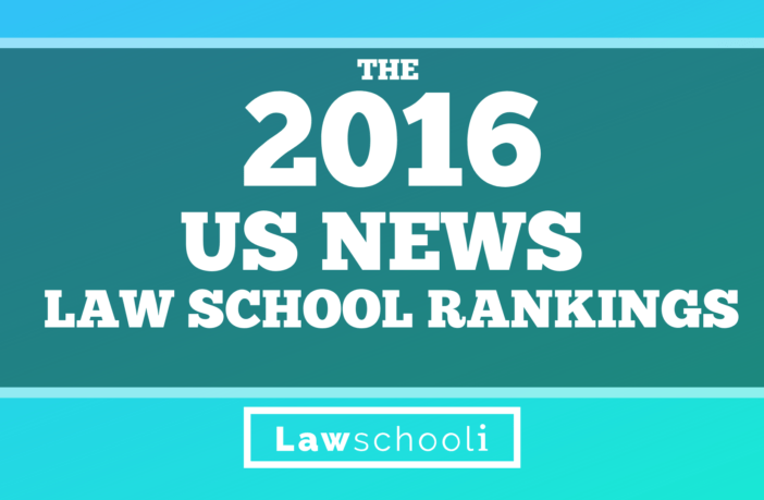 The 2016 US News Law School Rankings Are Out! - LawSchooli